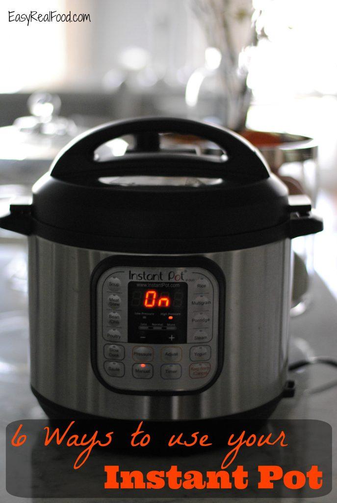 6 Ways I Use My Instant Pot