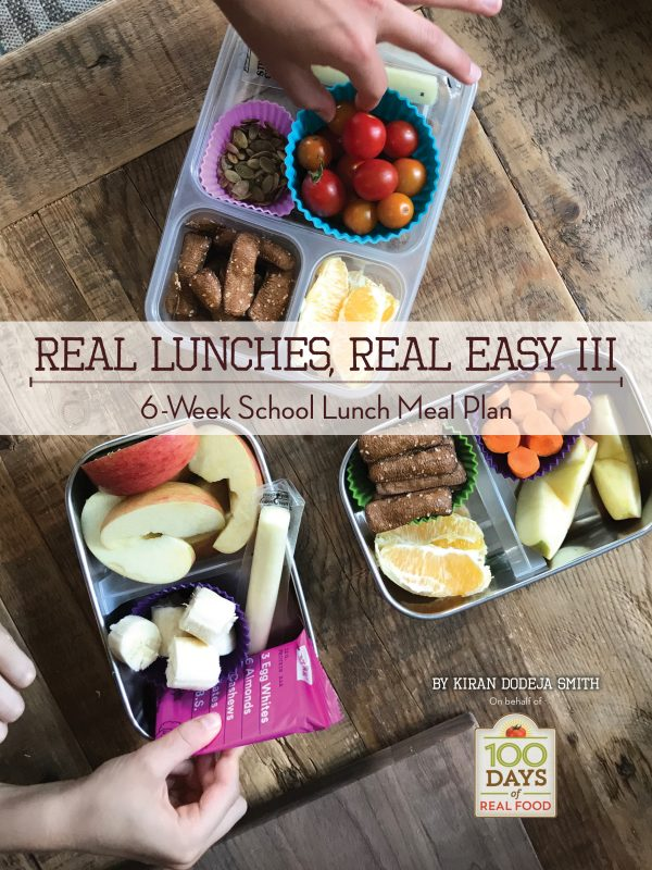 Real lunches, real easy: a way to make healthy school lunches
