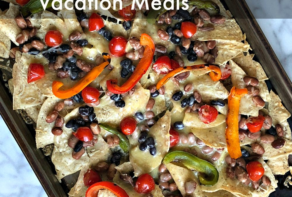 Easy Vacation Meals to Cook