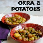 Indian Style Okra & Potatoes - an easy sheetpan dish #sheetpan #indianfood