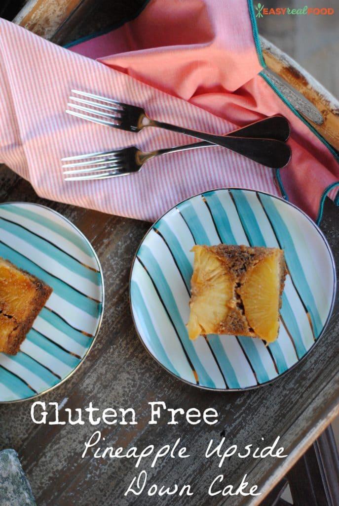 Gluten Free Pineapple Upside Down Cake Easyrealfood.com #glutenfree #healthydessert #almondflour #simplemills
