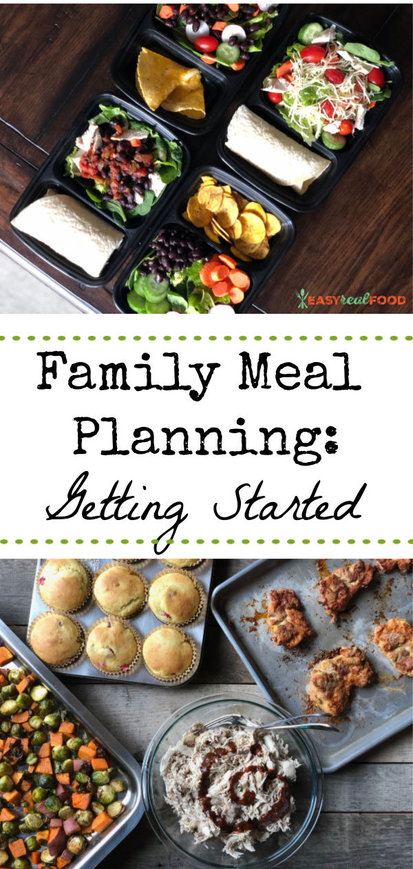 How to get started meal planning for your family.