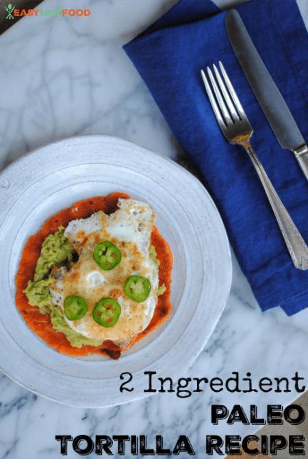2 ingredient paleo tortilla recipe - grain free #2ingredient #homemadetortilla