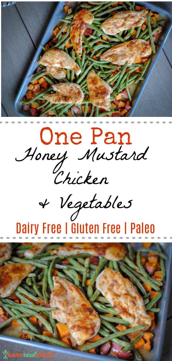 one pan honey mustard chicken and vegetables - #easydinner #paleo
