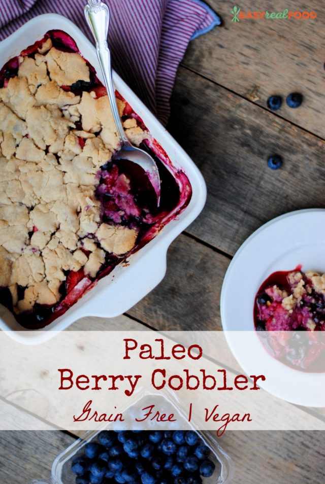 paleo berry cobbler - a delicious grain free cobbler that's paleo and vegan, too