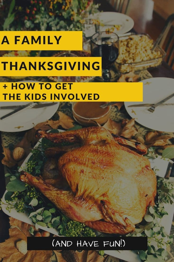 A family thanksgiving: how to get the kids involved.