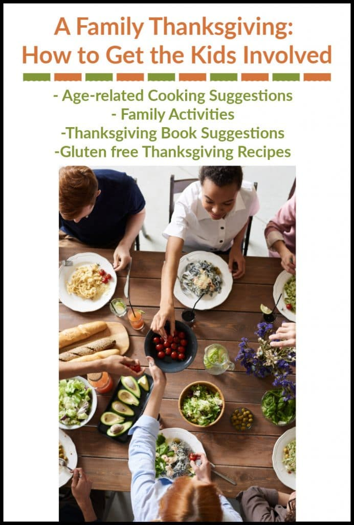 - Age-related Cooking Suggestions - Family Activities -Thanksgiving Book Suggestions -Gluten free Thanksgiving Recipes