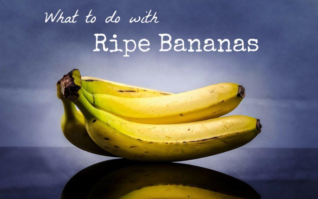 8 Uses for Ripe Bananas