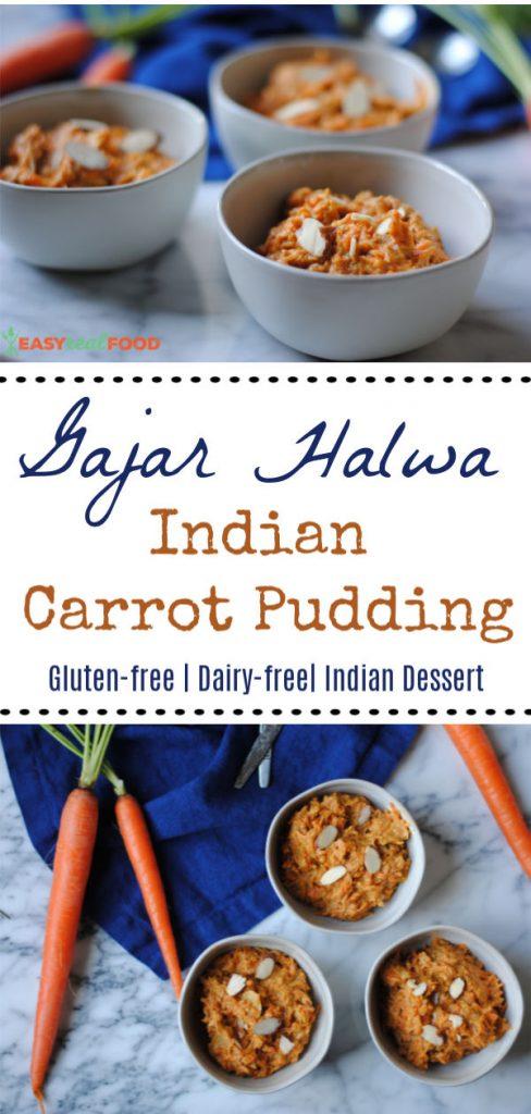 Gajar Halwa_ Easy Dairy Free Indian Pudding