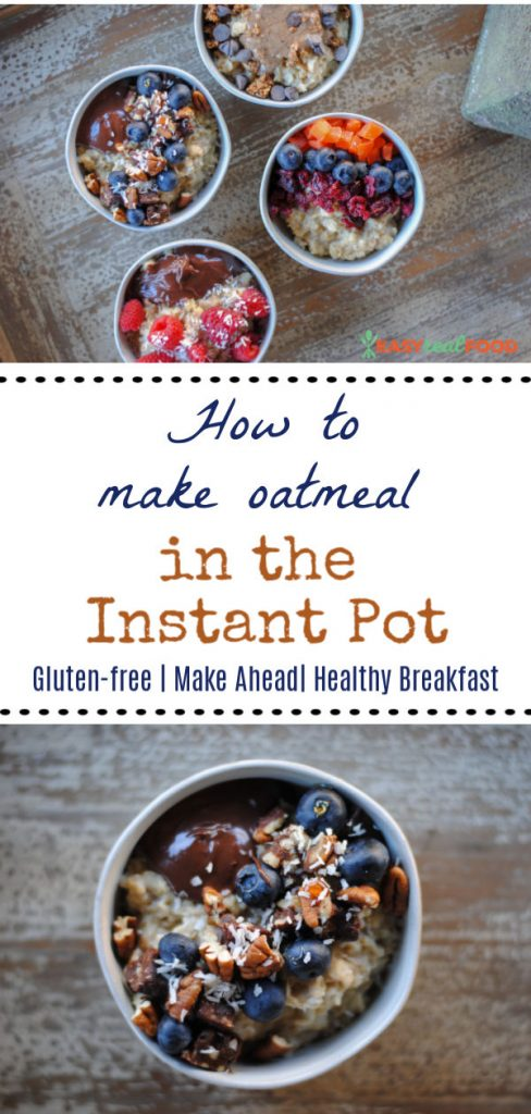 how to make oatmeal in the instant pot - #instantpot #pressurecooker