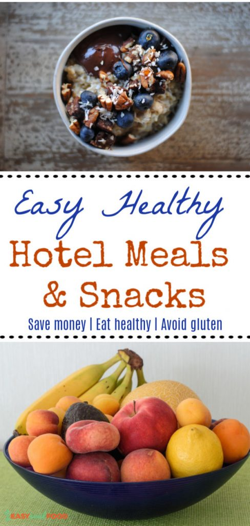 Easy healthy hotel meals - cook meals in your hotel room to save money and eat better.