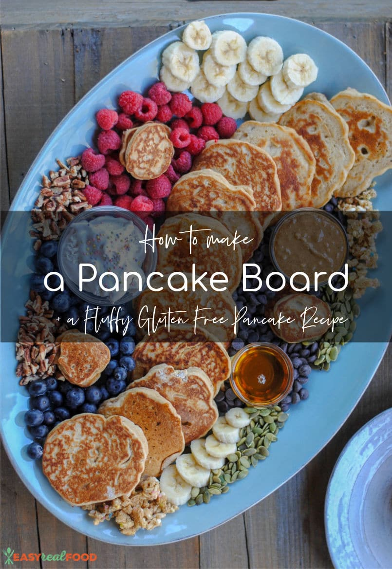 How to make a pancake board plus a recipe for fluffy gluten free pancakes