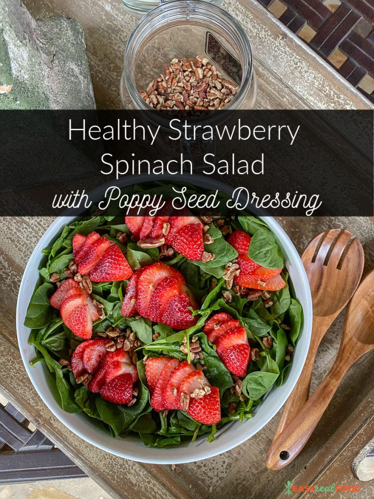Easy Healthy Strawberry Spinach Salad with Poppy Seed Dressing