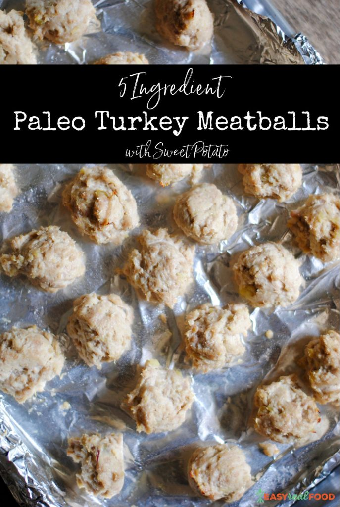 5 Ingredient Paleo Turkey Meatballs with Sweet Potato