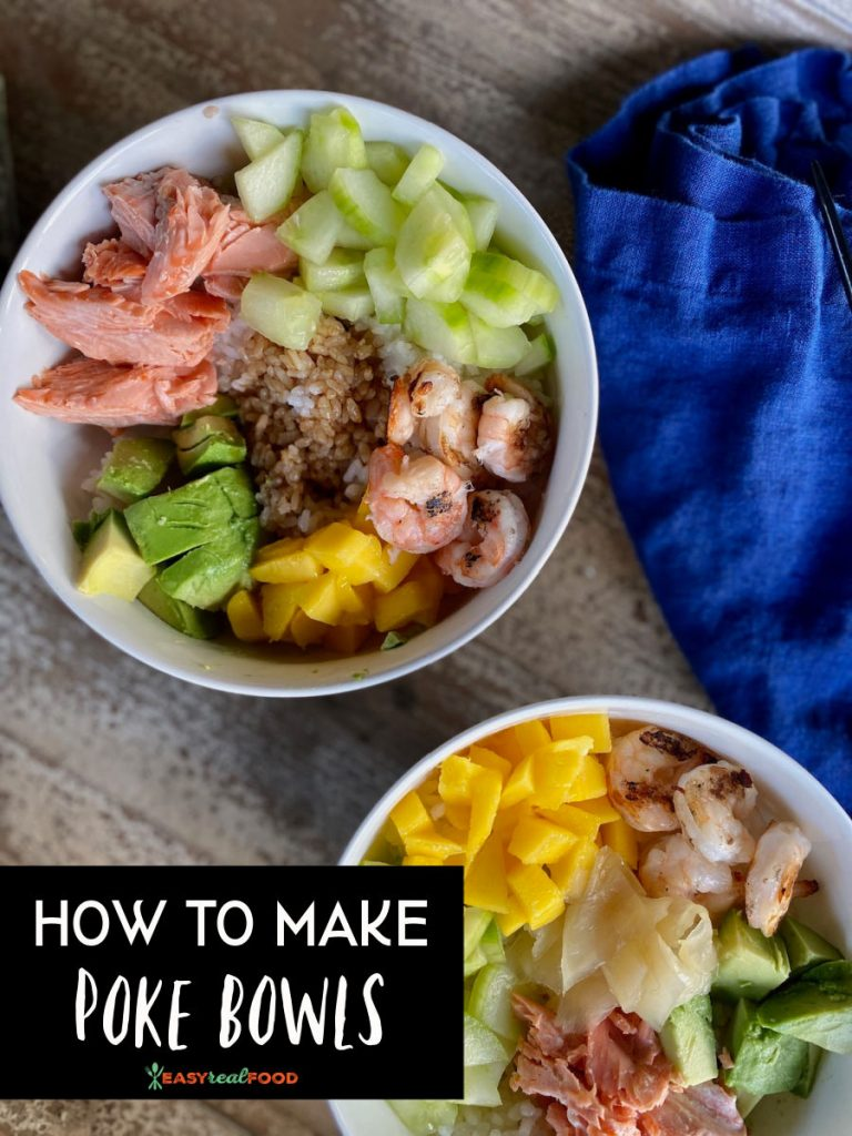 how to make poke bowls by easyrealfood.com
