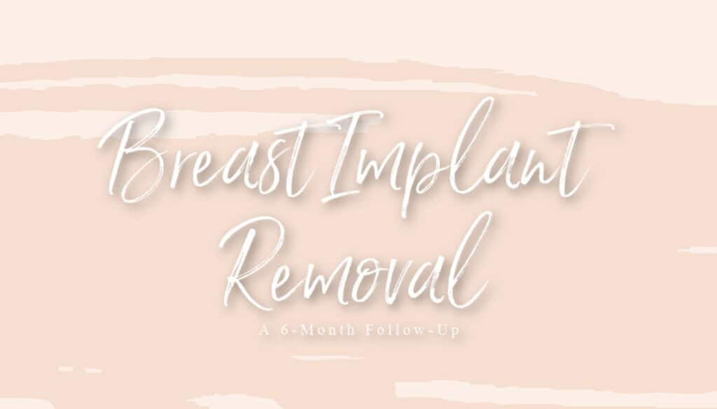 breast implant removal follow up