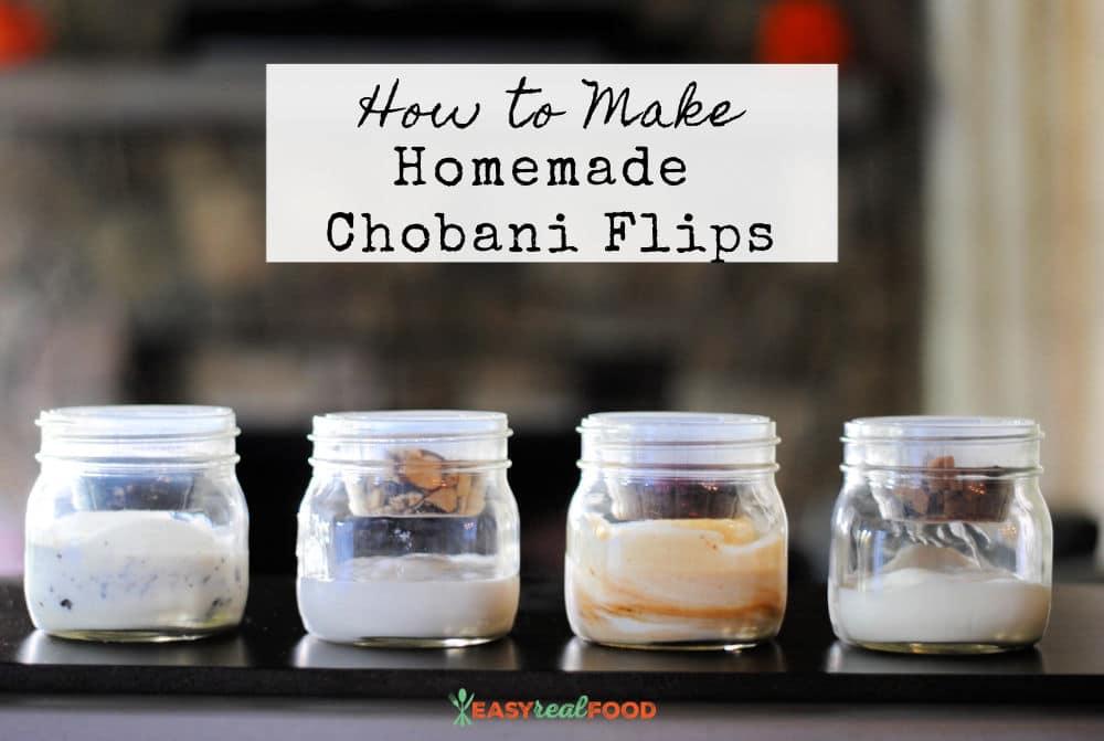 DIY Chobani Flips (Dairy-free Option)