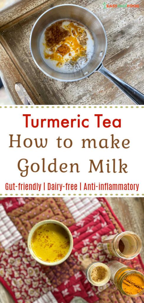 turmeric tea and how to make golden milk