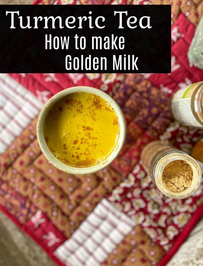 turmeric tea - how to make golden milk