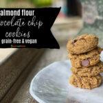 Almond Flour Chocolate Chip Cookies #grainfree