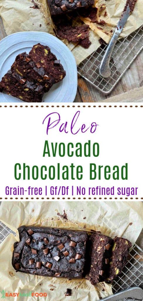 paleo avocado chocolate bread
