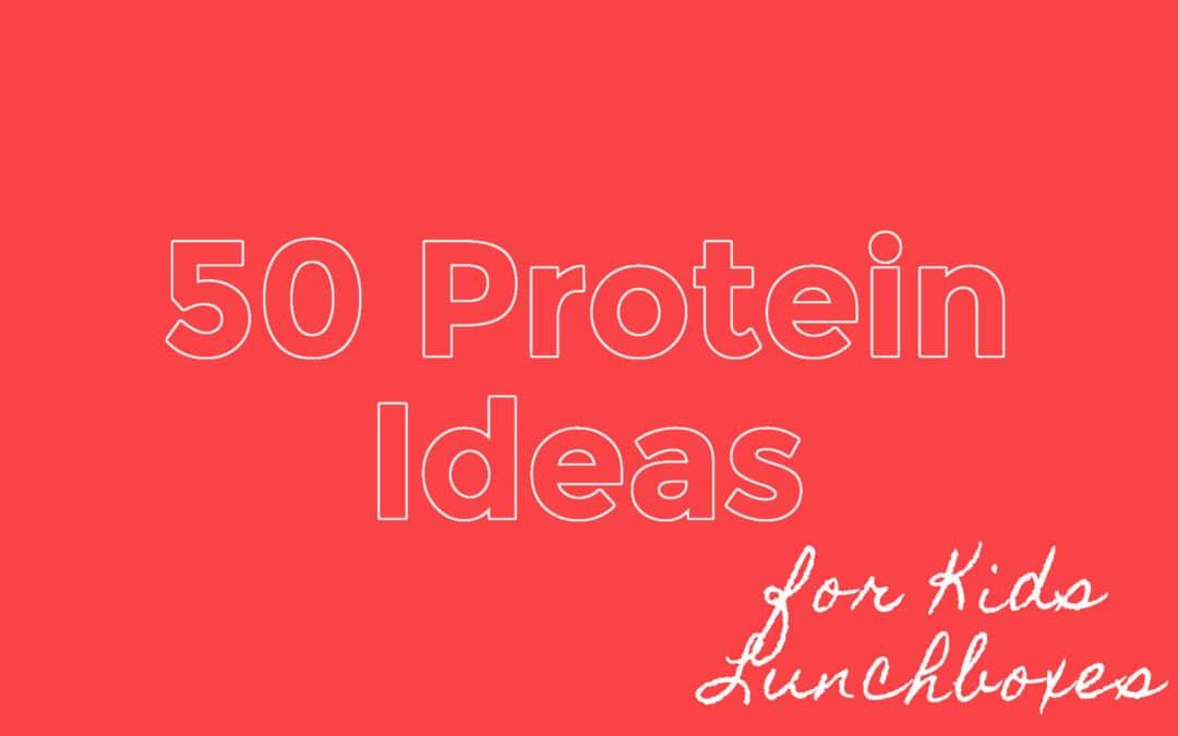 50 Protein Kids Lunch Box Ideas