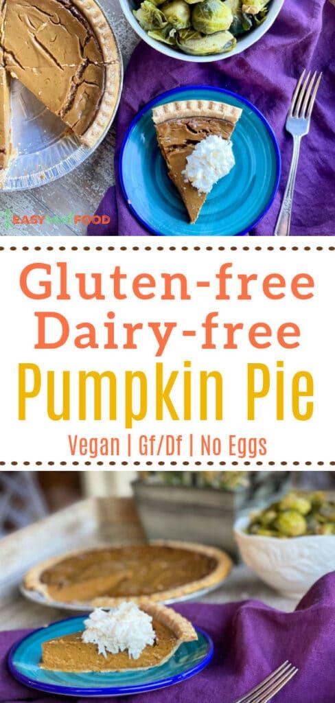 gluten free dairy free healthy pumpkin pie recipe