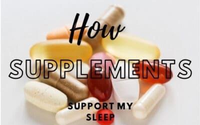 Supplements Support My Sleep Success